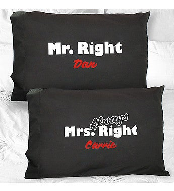 PERSONALIZED MR. AND MRS. RIGHT PILLOWCASES