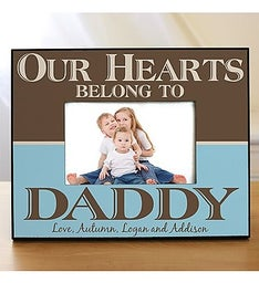 Our Hearts Belong To Daddy Picture Frame