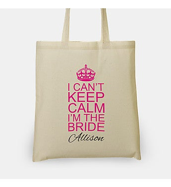 Personalized I Can't Keep Calm I'm The Bride Bag