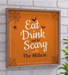 Personalized Eat Drink And Be Scary Wood Wall Decor