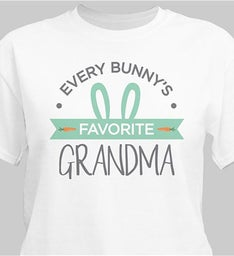 Personalized Every Bunnys Favorite Grandma T-Shirt