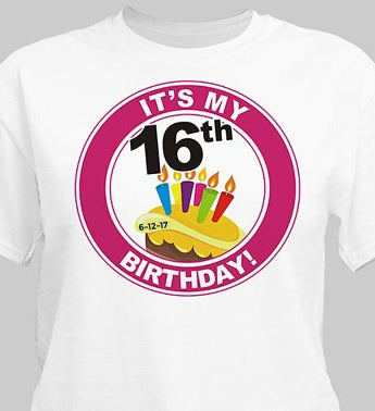 It's My Birthday Personalized 16th Birthday T-Shirt