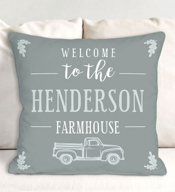 Custom Welcome To The Farmhouse Truck Pillow